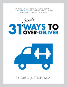 31 Ways To Over-Deliver to your Persoanl Training Clients